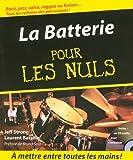 echange, troc Jeff Strong, Laurent Bataille - La Batterie pour les nuls (+1 CD)