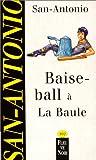echange, troc San Antonio - Baise ball à la Baule