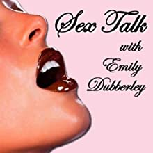 Sex Talk with Emily Dubberley: Jodie Marsh Tells All Performance by Emily Dubberley Narrated by Emily Dubberley