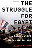 img - for The Struggle for Egypt: From Nasser to Tahrir Square (Council on Foreign Relations (Oxford)) book / textbook / text book