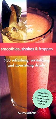 Smoothies, Shakes & Frappes by Sally Ann Berk
