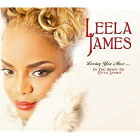 Loving You More?In The Spirit Of Etta James