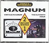 Vintage Magnum / The Eleventh Hour by Magnum