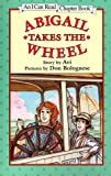 Abigail Takes the Wheel (I Can Read Book 4)