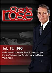 Charlie Rose with Arianna Huffing ton, Lawrence O'Donnell & William Kristol; Danny Boyle, Andrew MacDonald & John Hodge; Malivai Washington (July 15, 1996)