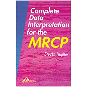 Complete Data Interpretation for the MRCP (MRCP Study Guides) 512YYTXdD9L._SL500_AA300_