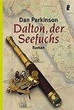 Dalton, der Seefuchs (Ullstein Maritim) title=
