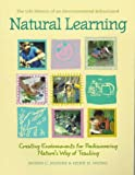 img - for Natural Learning: The Life History of an Environmental Schoolyard book / textbook / text book