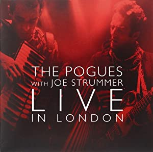 The Pogues With Joe Strummer Live in London 1991