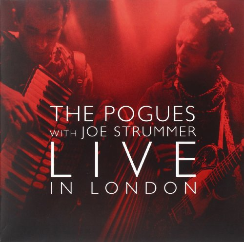 The Pogues With Joe Strummer Live In London