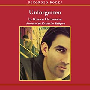 Unforgotten: The Michelli Family Series, Book 2 | [Kristen Heitzmann]