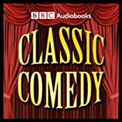 Classic Comedy Sampler | [BBC Audiobooks]