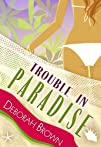 Trouble in Paradise Paradise Series