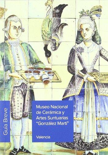 museo-nacional-de-ceramica-y-artes-suntuarias-gonzalez-marti-guia-breve