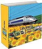 echange, troc André Papazian - Les trains : 1001 Photos