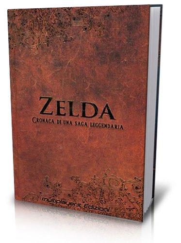 Zelda. Cronaca di una saga leggendaria