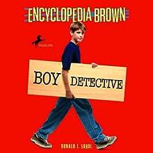 Encyclopedia Brown: Boy Detective (       UNABRIDGED) by Donald J. Sobol Narrated by Jason Harris