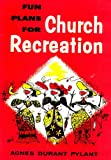 img - for Fun plans for church recreation book / textbook / text book