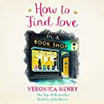 How to Find Love in a Bookshop | Veronica Henry