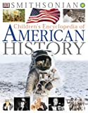 Childrens Encyclopedia of American History (Smithsonian) (Smithsonian Institution)