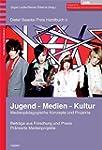 Jugend - Medien - Kultur: Medienp�dag...