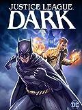 ジャスティス・リーグ:ダーク(原題)/Justice League: Dark
