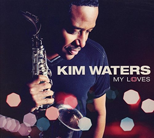 Waters, Kim My Loves Other Modern Jazz by Kim Waters