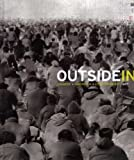 img - for Outside In: Chinese x American x Contemporary Art (Princeton University Art Museum) book / textbook / text book