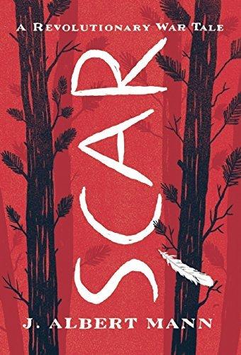 scar-a-revolutionary-war-tale-by-jennifer-ann-mann-2016-04-05