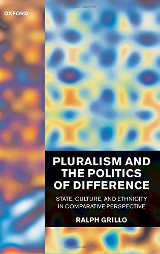 Pluralism and the Politics of Difference: State, Culture, and Ethnicity in Comparative Perspective