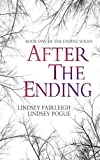 After The Ending (The Ending Series, #1) (English Edition)