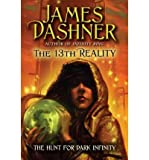img - for [ THE HUNT FOR DARK INFINITY (13TH REALITY (QUALITY) #02) ] By Dashner, James ( Author) 2010 [ Paperback ] book / textbook / text book