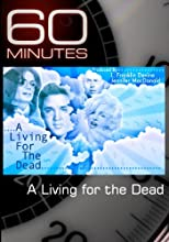 60 Minutes - A Living for the Dead