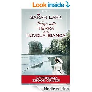 Viaggio nella terra della nuvola bianca (Sonzogno ebook free) (Italian Edition)