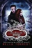 Une nuance de vampire 9: Les liens du sang (Volume 9) (French Edition)