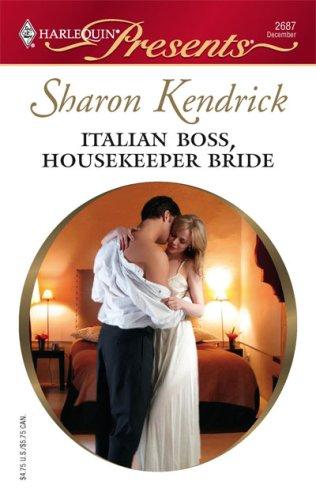 Image for Italian Boss, Housekeeper Bride (Harlequin Presents)