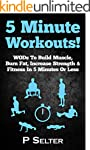 5 Minute Workouts! WODs To Build Musc...