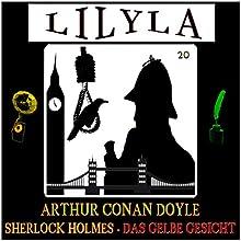 Das gelbe Gesicht (Lilyla - Sherlock Holmes 20) Hörbuch von Arthur Conan Doyle Gesprochen von: Friedrich Frieden