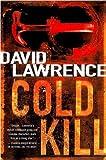 Cold Kill: A Detective Stella Mooney Novel (Detective Stella Mooney Novels)