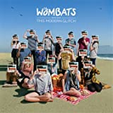 This Modern Glitchby The Wombats