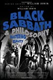Black Sabbath and Philosophy: Mastering Reality