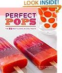 Perfect Pops: The 50 Best Classic & C...