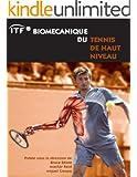 ITF Biomecanique Du Tennis De Haut Niveau