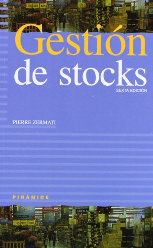 Gestion de stocks / Inventory Management: Sexta Edicion (Empresa Y Gestion) (Spanish Edition)