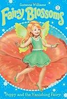 Poppy and the Vanishing Fairy (Fairy Blossoms, No. 2)