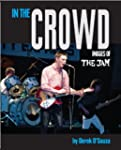 In the Crowd: Images of the Jam