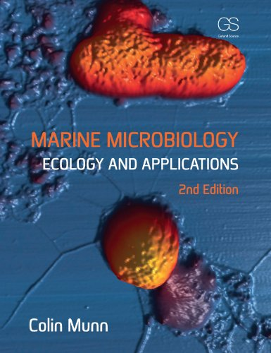 Marine Microbiology: Ecology and Applications, Second Edition