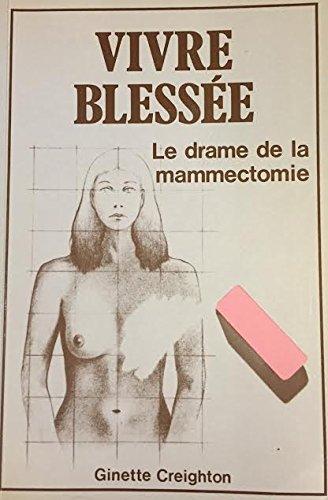 vivre-blessee-le-drame-de-la-mammectomie
