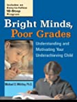 Bright Minds, Poor Grades: Understand...