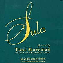 Sula Audiobook by Toni Morrison Narrated by Toni Morrison